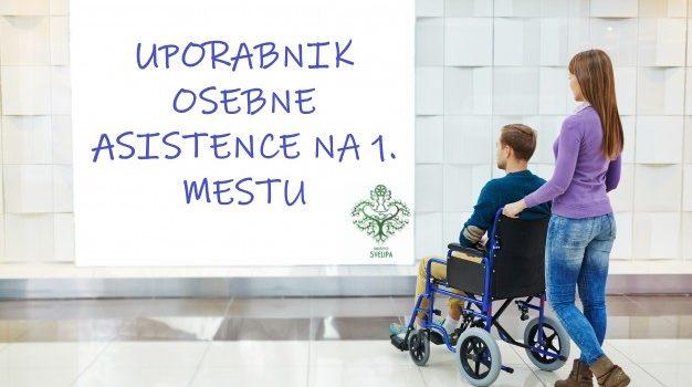 Uporabnik osebne asistence na 1. mestu